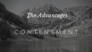 The Advantages of Contentment